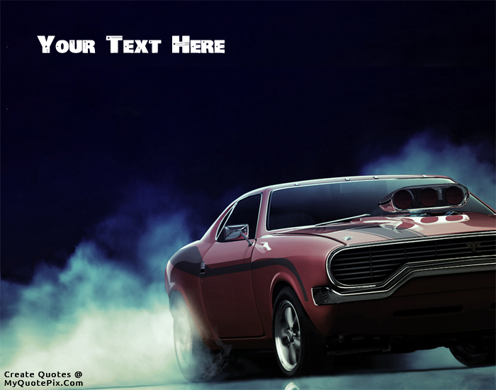 Write Quote On American Muscle Car Picture