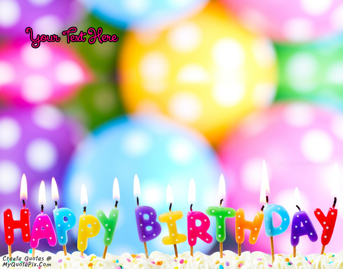 Design your own names of Birthday Wish