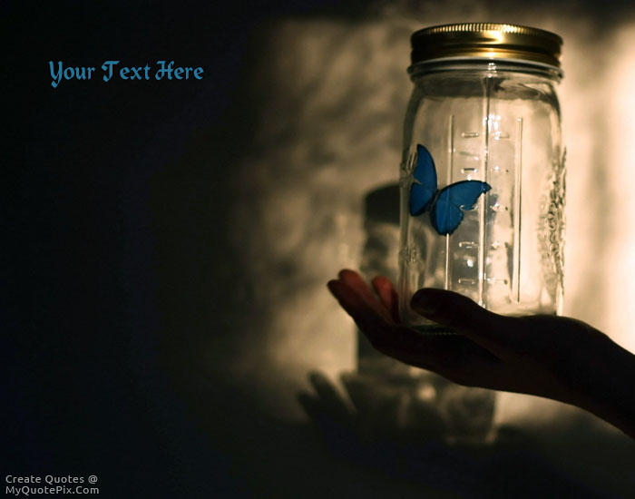write quote on butterfly jar picture