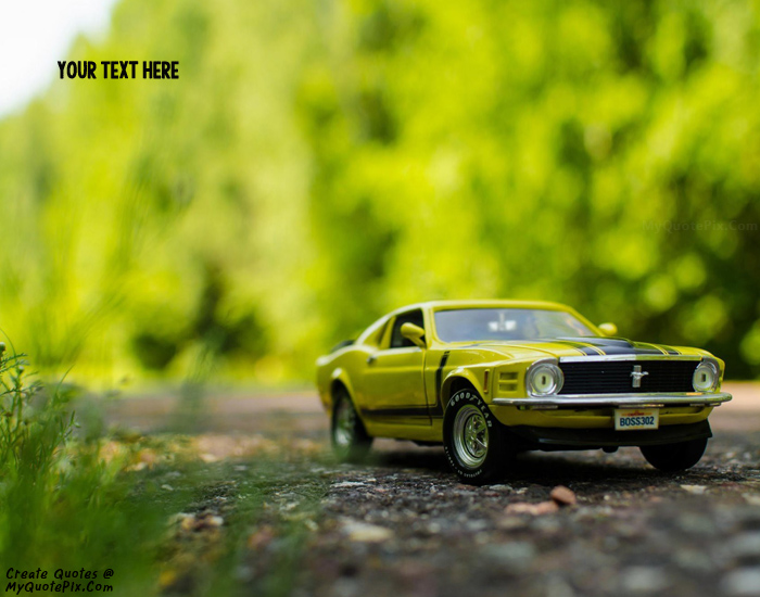Write Quote On Ford Mustang Car Picture