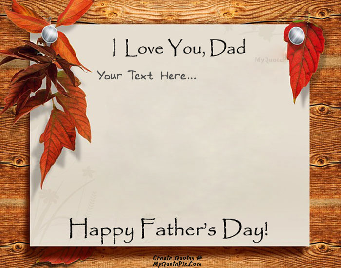 Design your own names of Happy Father Day 2015 Wish Card