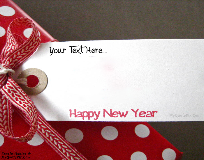 Design your own names of Happy New Year Wish Cards