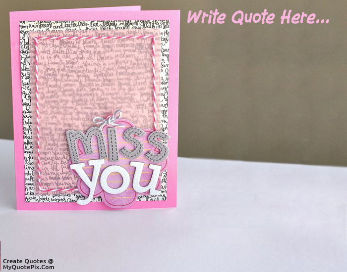 Write Quote on Miss You Wish Card Picture