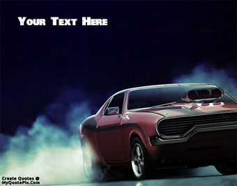 American Muscle Car quote pictures
