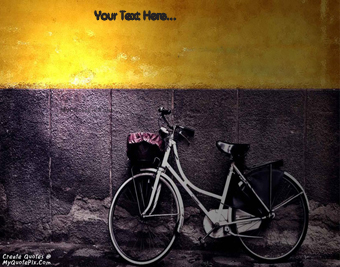 Bicycle With Wall quote pictures