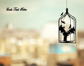 Birds Cage quote pictures