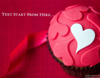 Heart Cup Cake quote pictures