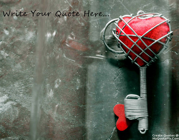 My Heart Key Is You quote pictures