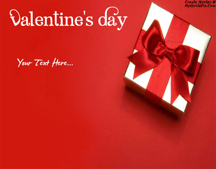 Design your own names of Valentine Day Gifts